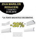 -20% la TOATE baghetele decorative doar pe 23.03.2018